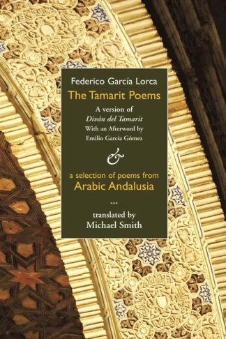 The Tamarit Poems cover. FG Lorca. Dedalus Press, poetry from Ireland and the world