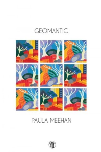 Geomantic by Paula Meehan - Dedalus Press, poetry from Ireland and the world