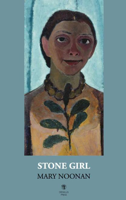 Stone Girl by Mary Noonan cover - Dedalus Press, poetry from Ireland and the world