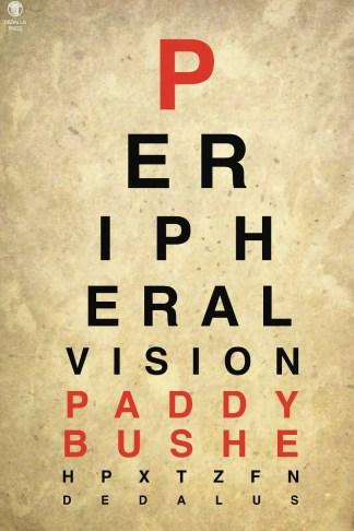 Peripheral Vision by Paddy Bushe