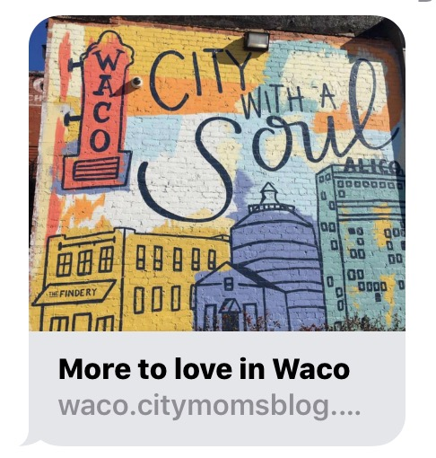 Waco: Visit Our Waco, a small urban town