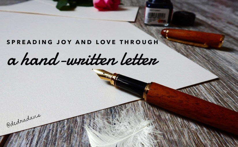 Spreading joy and love through a hand-written letter