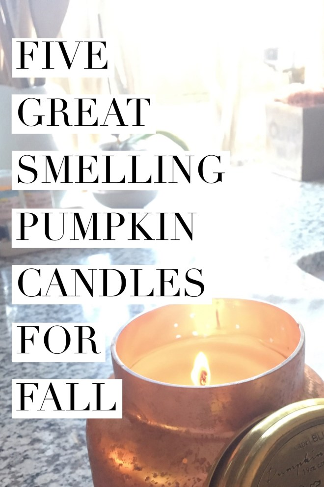 Five Great Smelling Pumpkin Candles For Fall