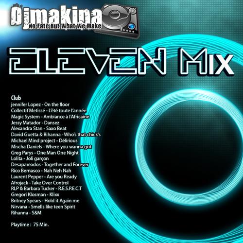 Djmakina - Eleven Mix 500pxl