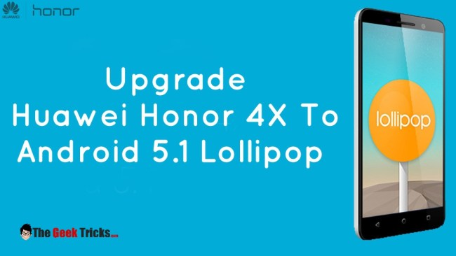 Upgrade-Huawei-Honor-4X-to-Android-Lollipop