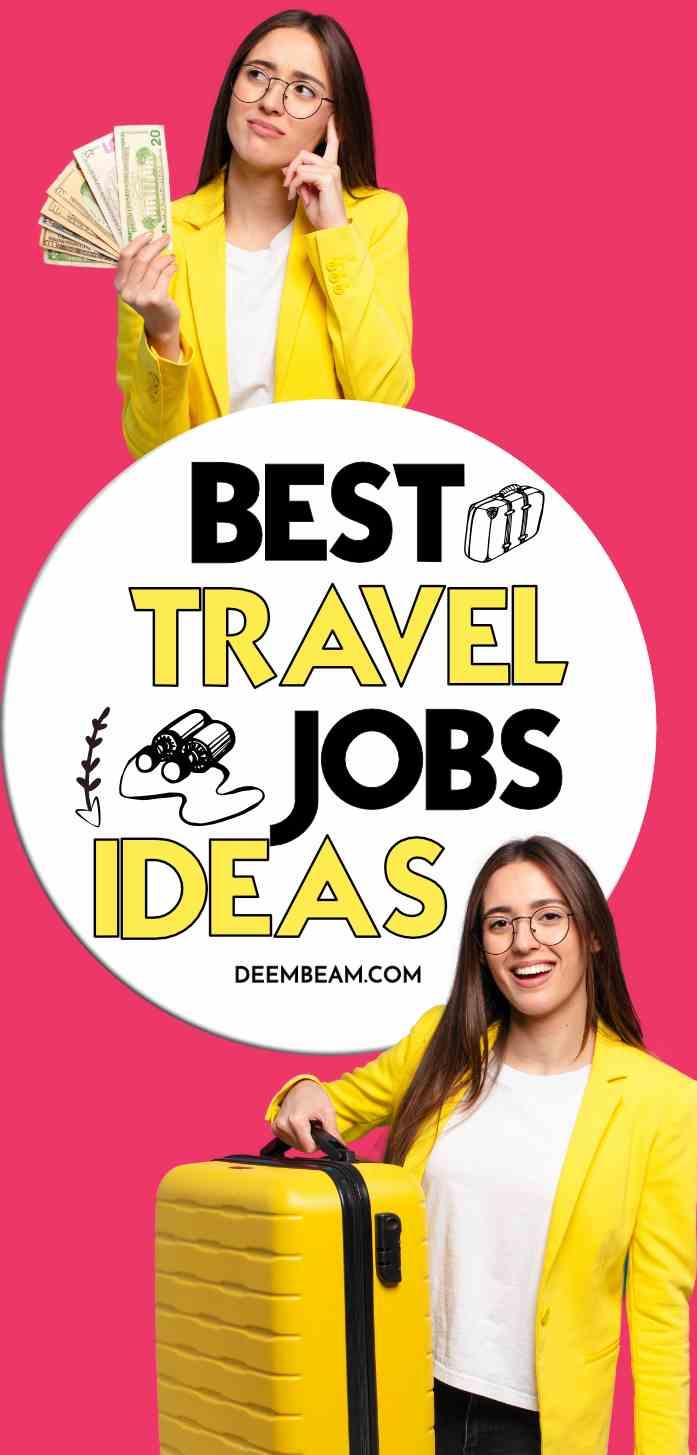 Best Travel Jobs Ideas