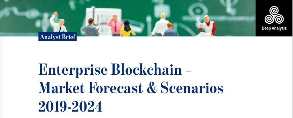 Deep Analysis Report | Enterprise Blockchain – Market Forecast & Scenarios 2019-2024