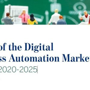 State of the Digital Process Automation Market Trends 2020-2025