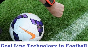 Goal Line Technology In Football