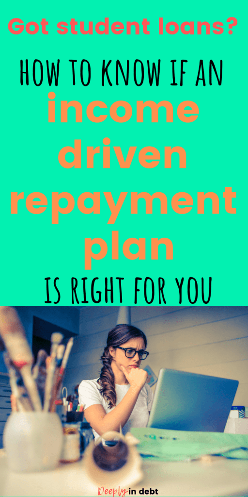 income driven student loan repayment plan