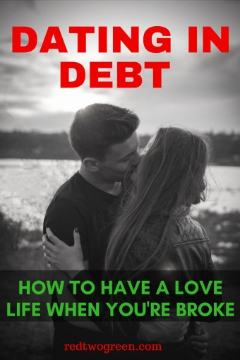 how to date when in debt
