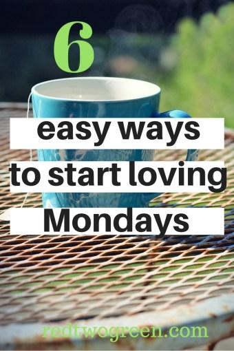start loving mondays