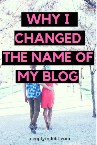 why I changed the name of my blog