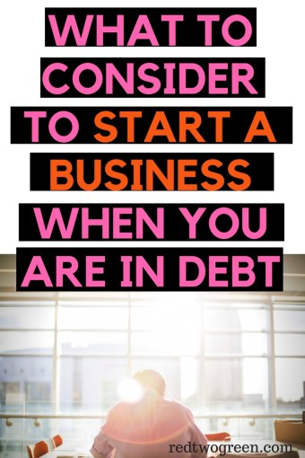 start a business when you are in debt