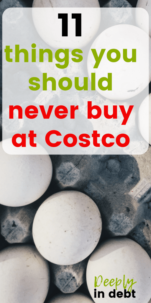shouldn't buy at costco