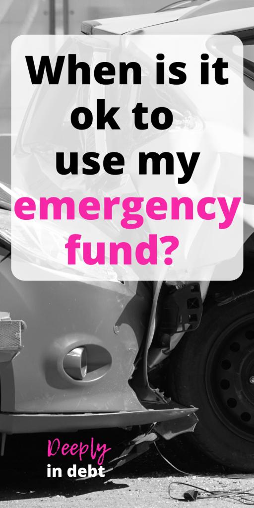 ok to use your emergency fund