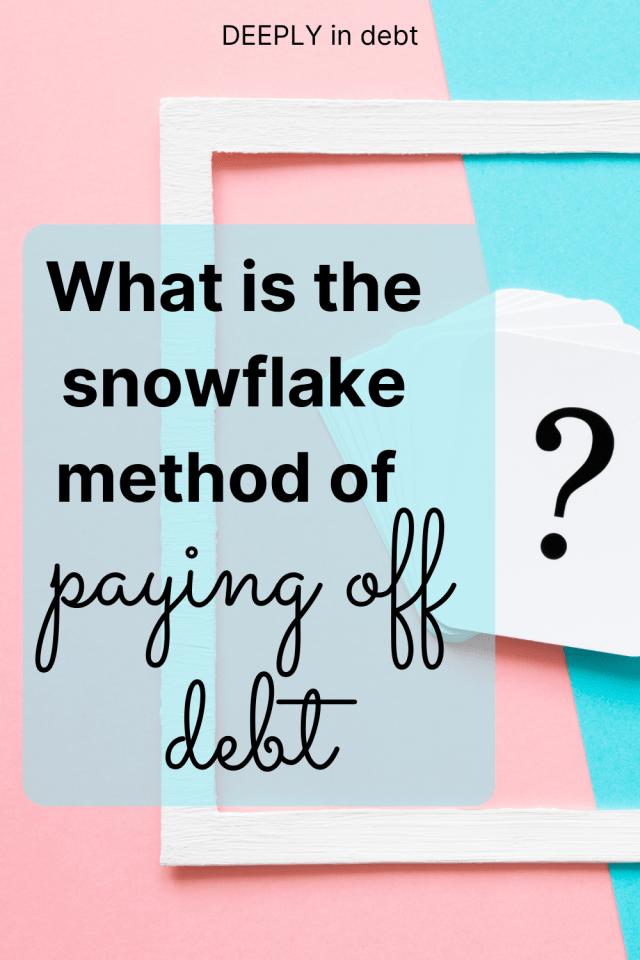 snowflake method of paying off debt