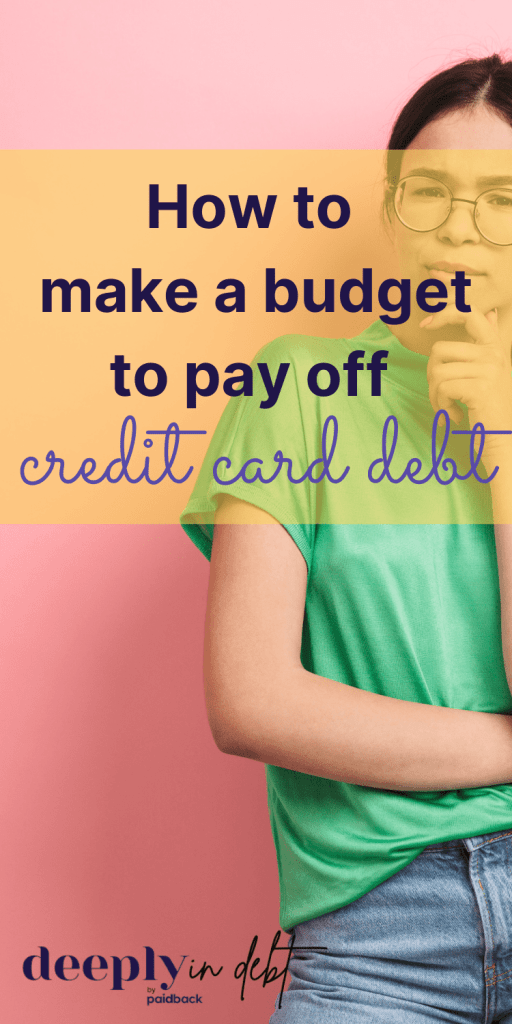 make a budget to pay off credit card debt