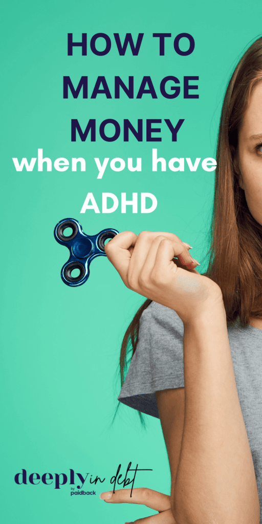 how to manage money when you have adhd