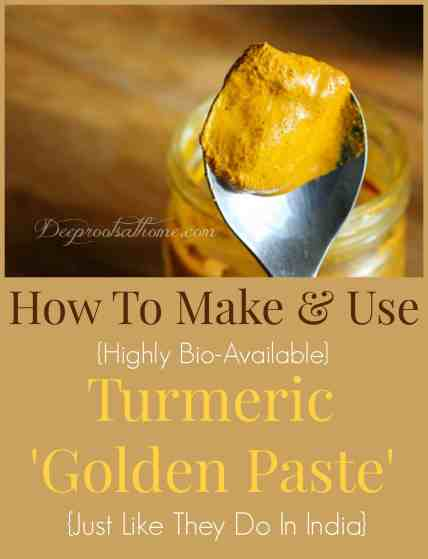 How To Make Amp Use Turmeric Golden Paste