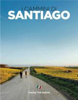 Fabrizio Ardito, I cammini di Santiago, Touring Club 2016