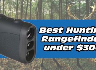Best Hunting Rangefinder under $300
