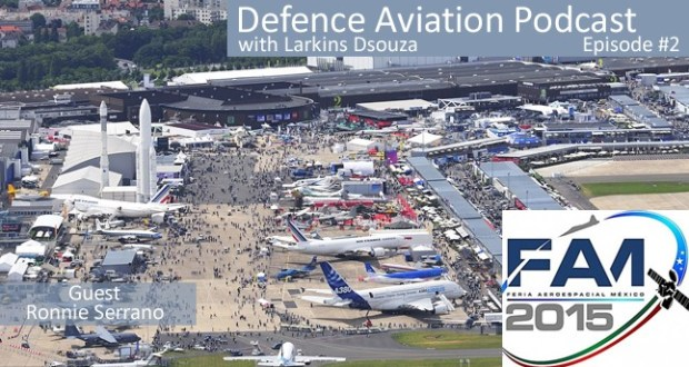 DA #2: Feria Aeroespacial 2015 - Mexico's First major international Air Show