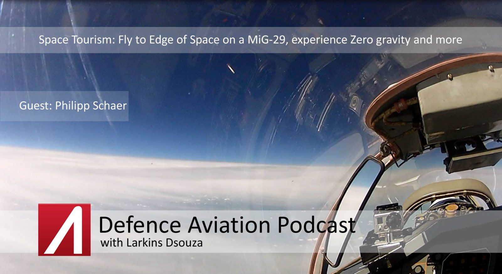 DA #6: Space Tourism - Fly to Edge of Space on a MiG-29, experience Zero gravity and more. An interview with Philipp Schaer of MiGFlug