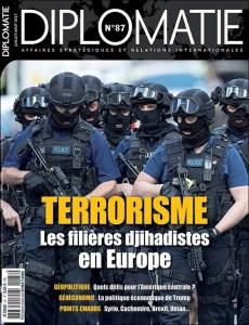 Diplomatie n°87 - juillet-août 2017 - Terrorisme : les filières djihadistes en Europe