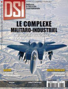 DSI 131 - septembre 2017 - Le complexe militaro-industriel