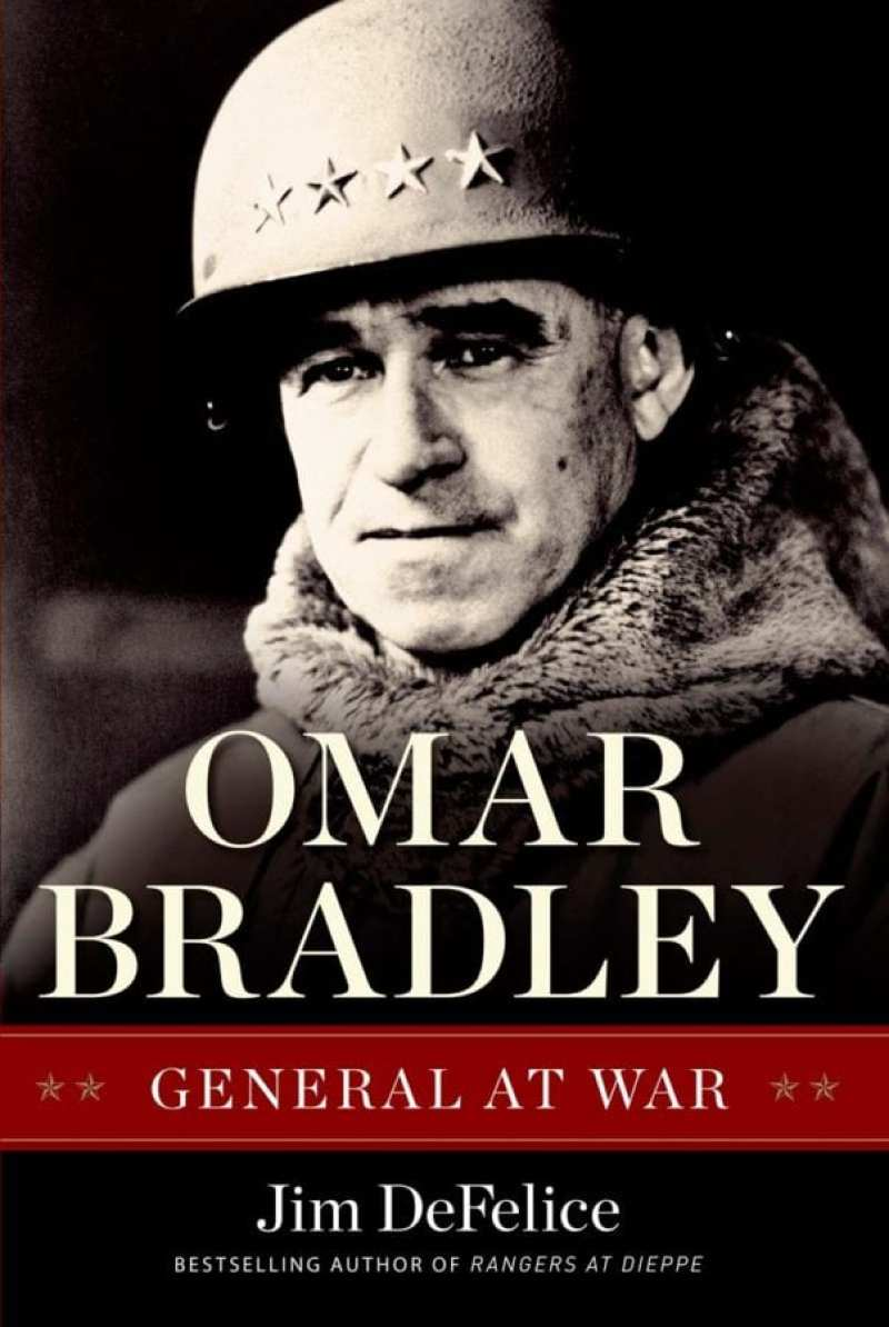 Omar Bradley: General at War
