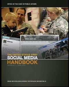 The U.S. Army's Social Media Handbook that was released in June, 2012. It provides a guide to Army leaders about the ins and outs of social media. U.S. Army photo