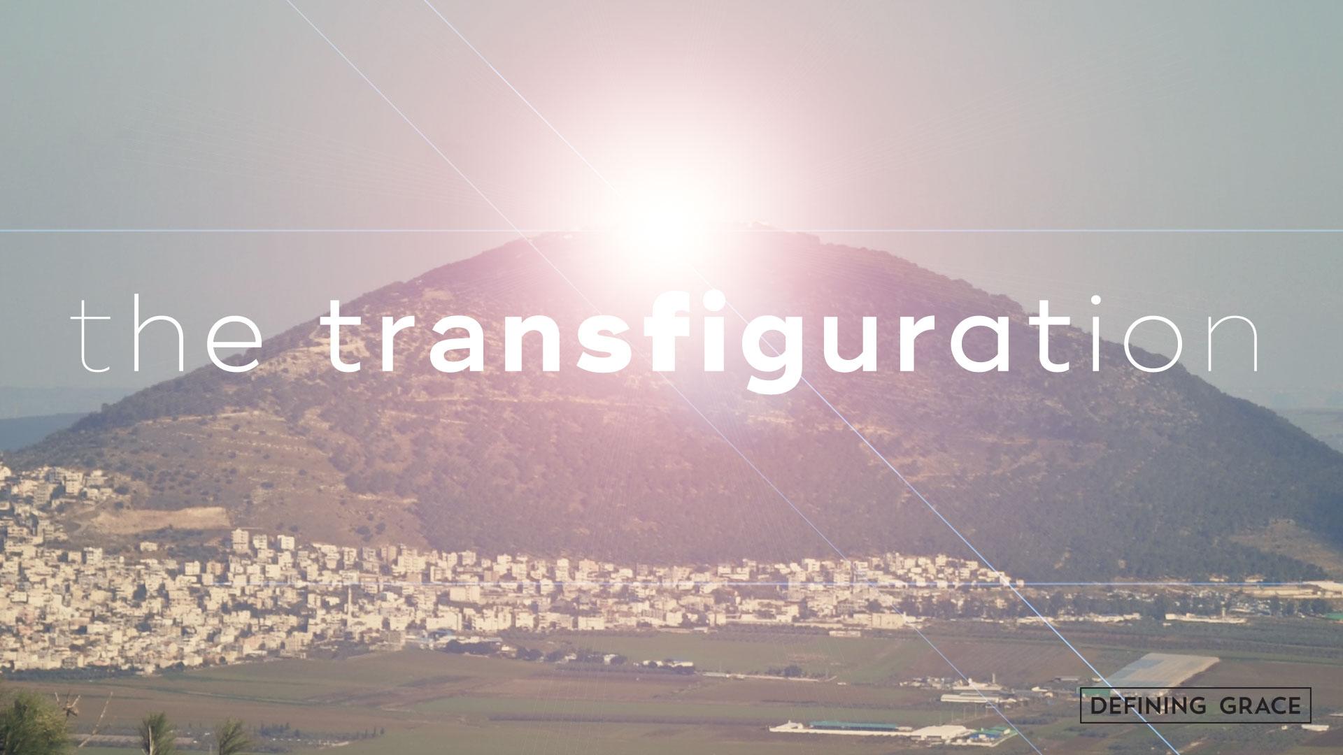 Transfiguration Worship and Social Media Graphics - Defining Grace