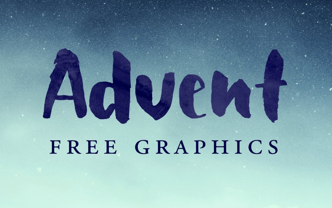 Free Advent Graphics for Worship and Social Media