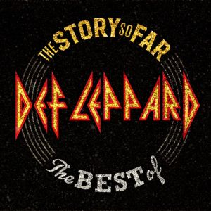 Def Leppard Story So Far Best Of Cover