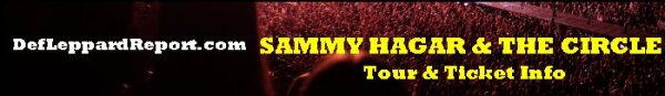 DefLeppardReport Tour Dates Info Tickets - Sammy Hagar & The Circle