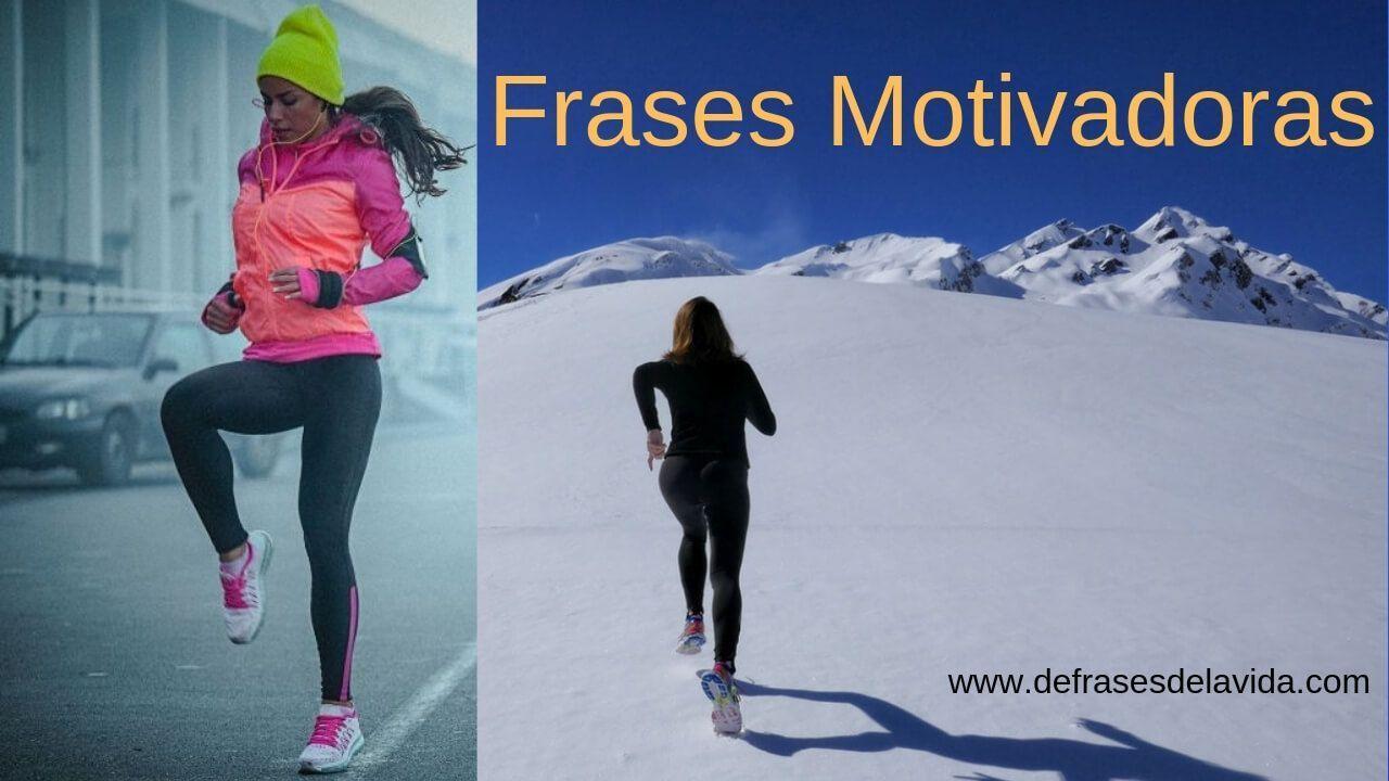 Frases Motivadoras Para El Deporte Para La Aventura De Vivir