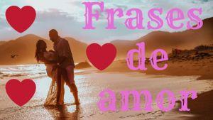 Frases de amor 300x169 - Frases de pareja para reflexionar