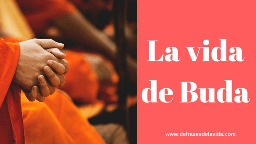 La vida de Buda 1024x576 - Frases Buda