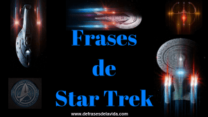 Frases de Star Trek - Blogs de frases