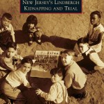 New Jersey's Lindbergh Kidnapping and Trial by Falzini & Davidson