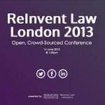 ReInvent Law London 2013