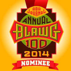 Nominee 2014 ABA Top 100 Blawgs