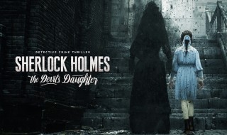 Sherlock Holmes: The Devil's Daughter ya tiene fecha de lanzamiento