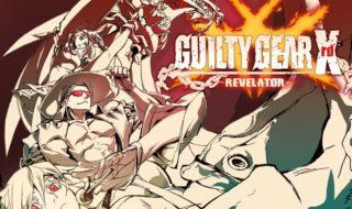 Guilty Gear Xrd Revelator ya está listo para su lanzamiento el 10 de junio