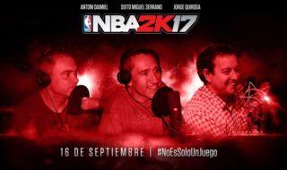 Antoni Daimiel, Sixto Miguel Serrano y Jorge Quiroga seguirán comentando en NBA 2K17