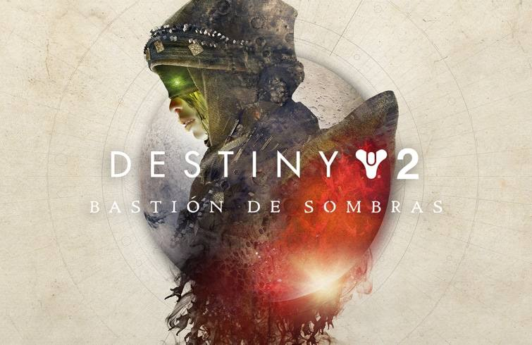Destiny 2 - Bastión de Sombras