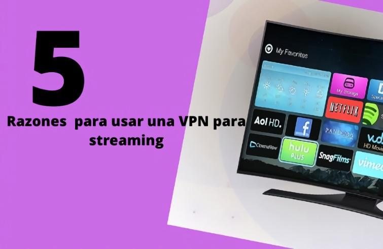 5 razones VPN Streaming Netflix