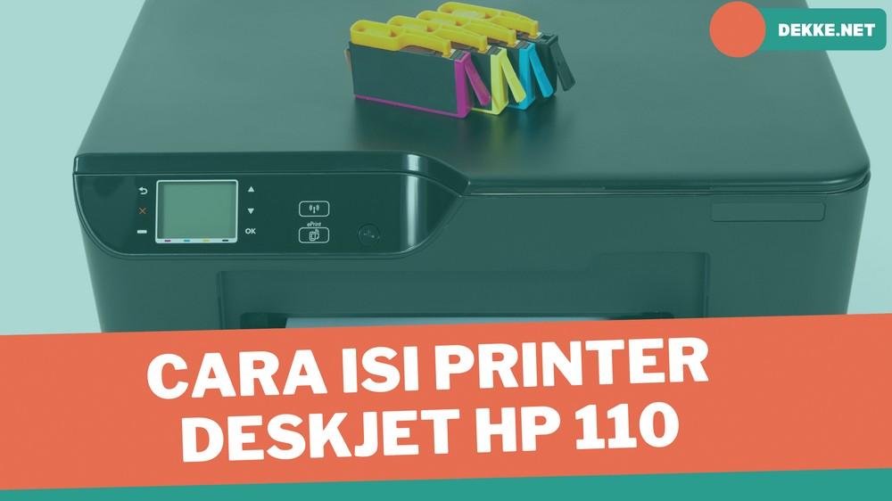 Cara Mengisi Tinta Printer HP Deskjet 110