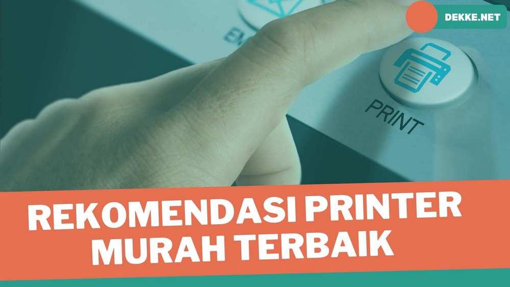 Rekomendasi Printer Murah Terbaik
